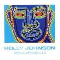 Holly Johnson - Soulstream (Album)
