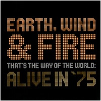 Earth, Wind & Fire - That's The Way Of The World Alive In '75