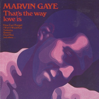 Marvin Gaye - That's The Way Love Is (Album)