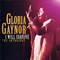 Gloria Gaynor - I Will Survive-The Anthology (1 CD)