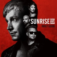 Sunrise Avenue - Unholy Ground (Deluxe Edition) (Album)