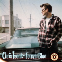 Chris Isaak - Forever Blue (Album)