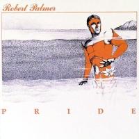 Robert Palmer - Pride (Album)