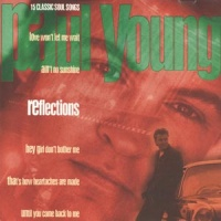 Paul Young - Reflections