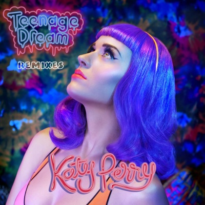 Katy Perry - Teenage Dream (Remix) (Single)