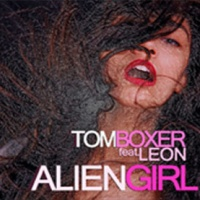 Tom Boxer - Alien Girl (Remixes) (Album)
