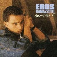 Eros Ramazzotti - Musica É (Album)