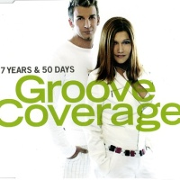 Groove Coverage - 7 Years & 50 Days (Single)