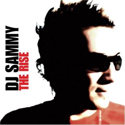 Dj Sammy - The Rise (Album)