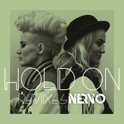 Nervo - Hold On (Remixes) Pt. 1 (Single)