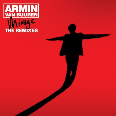 Armin Van Buuren - Mirage (The Remixes - Bonus Tracks)