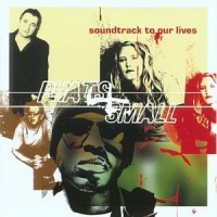 Phats & Small - Soundtrack To Our Lives (LP)