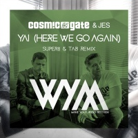 - Yai (Here We Go Again) [Super8 & Tab Remix]
