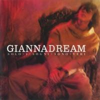 Gianna Nannini - Giannadream - Solo I Sogni Sono Veri (Album)