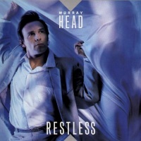 - Restless