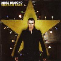 Marc Almond - Stardom Road (Album)