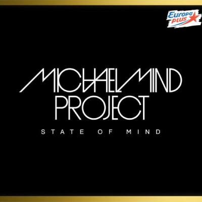 Michael Mind Project - State Оf Mind CD 3 (Album)