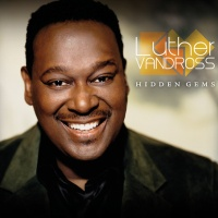 Luther Vandross - Hidden Gems (Compilation)