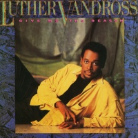 Luther Vandross - Give Me The Reason (Album)