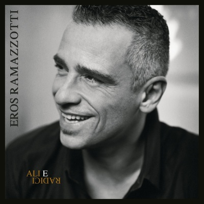 Eros Ramazzotti - Ali E Radici (Album)