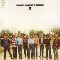 Blood Sweat And Tears - Blood, Sweat & Tears 3 (Album)