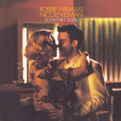 Robbie Williams - Somethen' Stupid (Single)