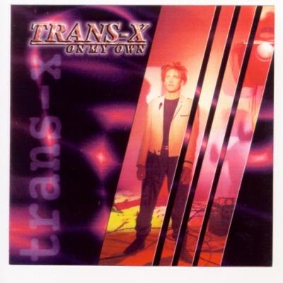 Trans-X - On My Own (Album)