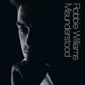 Robbie Williams - Misunderstood (Single)