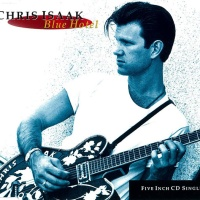 Chris Isaak - Blue Hotel (Single)