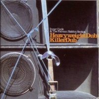 Inner Circle - Heavyweight Dub & Killer Dub (Album)