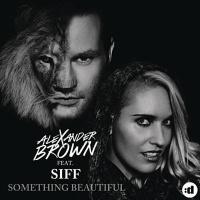 - Something Beautiful (Remixes)