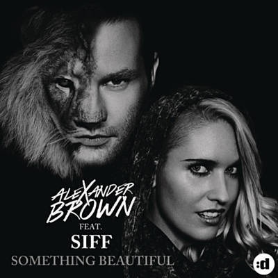 Alexander Brown - Something Beautiful (Remixes) (Album)