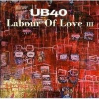 UB40 - Labour of Love III (Album)