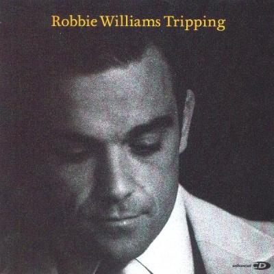 Robbie Williams - Tripping (Single)