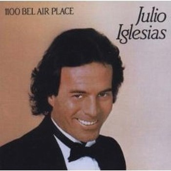 Julio Iglesias - 1100 Bel Air Place (Album)
