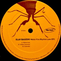 Olav Basoski - Water Fire Rhythm Love EP2 (EP)
