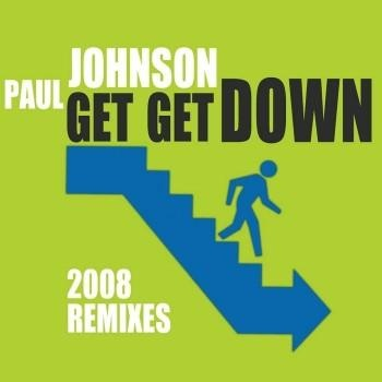 Paul Johnson - Get Get Down (Laidback Luke Edit)