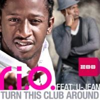 R.I.O - Turn This Club Around