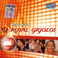 Royal Gigolos - Happy Song