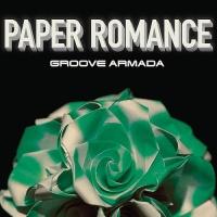 Groove Armada - Paper Romance (EP)