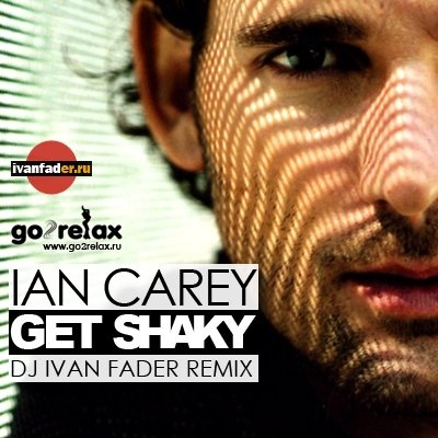 The ian carey project - get shaky the, ian, carey