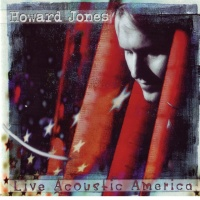 Howard Jones - Live Acoustic America (Album)