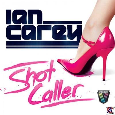 Ian Carey - Shot Caller (SPCDS10357) (Album)