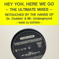 Hey Yoh, Here We Go (The Ultimate Mixes)