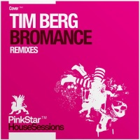 Avicii - Bromance (Remixes) (Single)