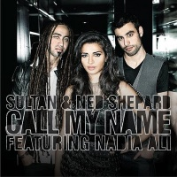 Sultan + Shepard - Call My Name (Single)