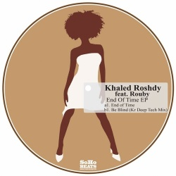 Khaled Roshdy - End Of Time (Original Mix)