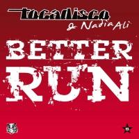 Tocadisco & Nadia Ali - Better Run (Digital LAB Dub)