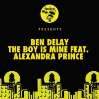 Ben Delay feat. Alexandra Prince - The Boy Is Mine