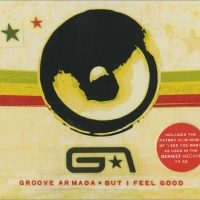 Groove Armada - But I Feel Good (Single) (Single)